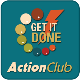 Get it Done Action Club